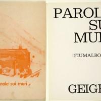 Parole sui muri (Fiumalbo 1968), catalogo, Ed. Geiger 1968, Fondo Mario Molinari, courtesy Comune di Modena / Galleria Civica di Modena - Fondazione Modena Arti Visive